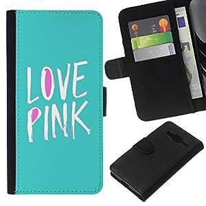 Supergiant (Love Pink Purple Green Text White Teal) Dibujo PU billetera de cuero Funda Case Caso de la piel de la bolsa protectora Para Samsung Galaxy Core Prime / SM-G360