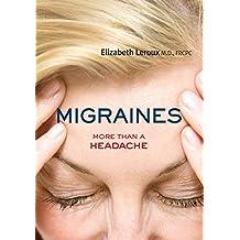 Migraines: More than a Headache (Your Health)