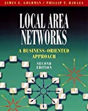 img - for Local Area Networks: A Business-Oriented Approach (2nd Edition) book / textbook / text book