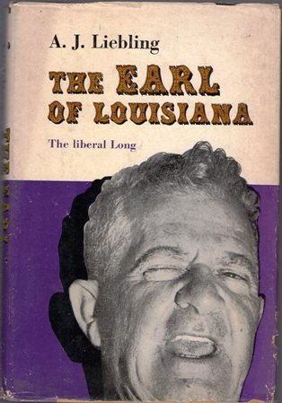 THE EARL OF LOUISIANA: THE LIBERAL LONG for sale  Delivered anywhere in USA