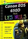 Canon EOS 650D pour les nuls par Jolivalt