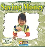 Saving Money, Dana Meachen Rau, 0836848713