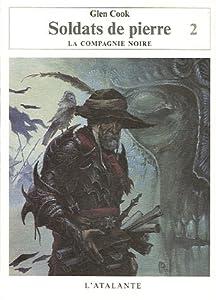 """Afficher """"Annales de la Compagnie Noire (Les ) n° 10 Soldats de pierre, vol. 2"""""""