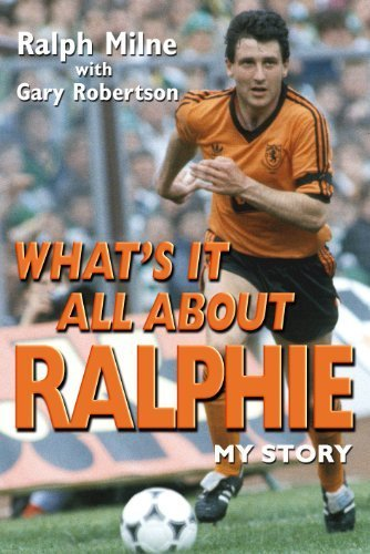 What's it All About Ralphie? by Ralph Milne (2010-09-24) ebook