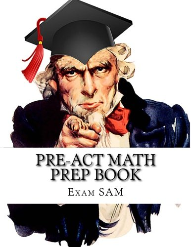 PreACT Math Prep Book: PreACT Math Study Guide with Math Review and Practice Test Questions