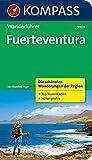 Fuerteventura: Wanderführer mit Tourenkarten und Höhenprofilen (KOMPASS-Wanderführer, Band 5909)