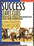 Success Leaves Clues, John Stanton and Richard George, 1563431610