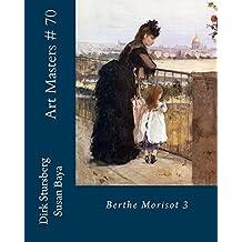 Art Masters # 70: Birthe Morisot 3
