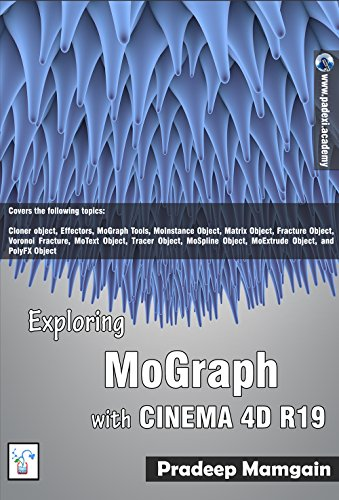 Amazon com: Exploring MoGraph with CINEMA 4D R19 eBook