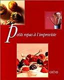img - for Petits repas   l'improviste book / textbook / text book