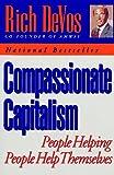 Compassionate Capitalism, Rich DeVos, 0452270510