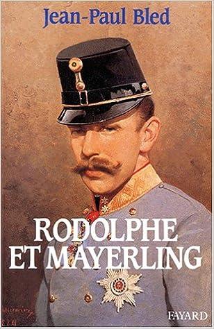 Lire Rodolphe et Mayerling epub pdf