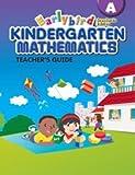 Earlybird Kindergarten Mathematics, Grade A, Teacher's Guide, Standards Edition