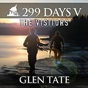The Visitors: 299 Days, Book 5   Glen Tate