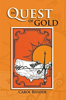 In Quest of Gold by [Carol Bender]