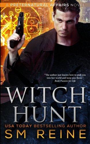 Read Online Witch Hunt: An Urban Fantasy Mystery (Preternatural Affairs) (Volume 1) pdf