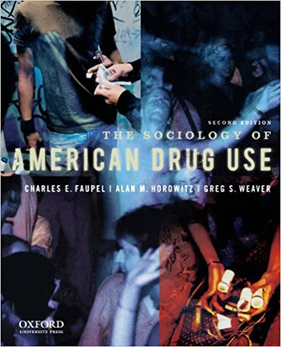 The Sociology of American Drug Use