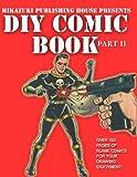 DIY Comic Book Part II, Mikazuki Publishing House, 1937981916