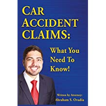 Car Accident Claims: What You Need To Know!