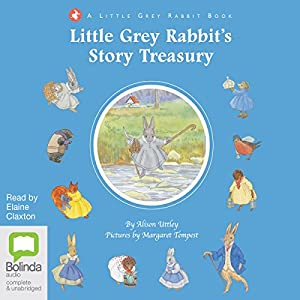 Little Grey Rabbit's Story Treasury Audiobook