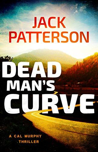 Dead Man's Curve (A Cal Murphy Thriller Book 5) cover