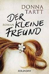 Der kleine Freund: Roman (German Edition)