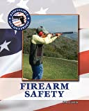 Firearm Safety (Responsible Gun Ownership)