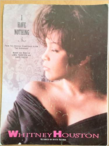 i have nothing from the original soundtrack album the bodyguard 1993 recorded by whitney houston