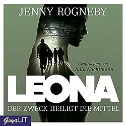Der Zweck heiligt die Mittel (Leona 2)