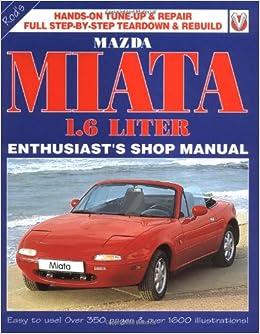 Mazda MX5 Miata Manual Eunos Miata 1.8 New DIY Workshop Book
