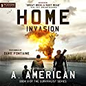 Home Invasion: The Survivalist Series, Book 8 Audiobook by A. American Narrated by Duke Fontaine