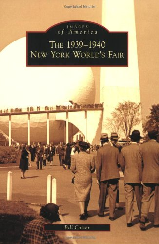 The 1939-1940 New York World's Fair (Images of America)
