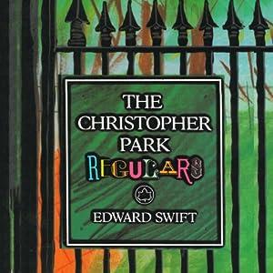 The Christopher Park Regulars Audiobook