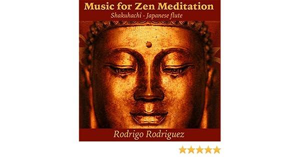Music for Zen Meditation (Shakuhachi Japanese Flute) by Rodrigo