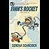 Finn's Rocket: a surfer catches air (Finn's Fast Books Book 3)