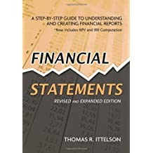 Financial Statements: A Step-by-Step Guide to Understanding and Creating Financial Reports: A Step by Step Guide to Understanding and Creating Financial Reports
