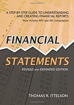 Amazon.com: Financial Statements: A Step-by-Step Guide to