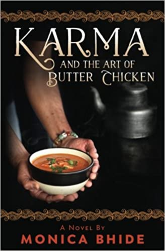 Amazon com  Karma and the Art of Butter Chicken  9780997662412  Monica  Bhide  Simi Jois  BooksAmazon com  Karma and the Art of Butter Chicken  9780997662412  . Amazon Kitchens Of India Butter Chicken. Home Design Ideas