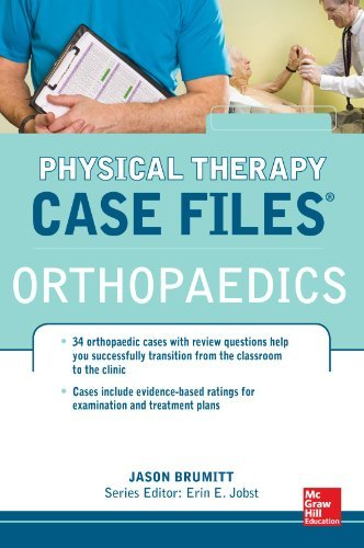 Physical Therapy Case Files: Orthopaedics by Jason Brumitt (2013-04-01)