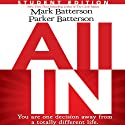 All In: Student Edition Audiobook by Mark Batterson, Parker Batterson Narrated by Van Tracy