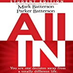 All In: Student Edition | Mark Batterson,Parker Batterson