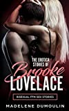 The Erotica Stories Of Brooke Lovelace: Bisexual FFM Sex Stories
