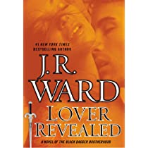 Lover Revealed: A Novel of the Black Dagger Brotherhood Hardcover