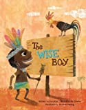 img - for The Wise Boy: Conflict Resolution (Growing Strong) book / textbook / text book