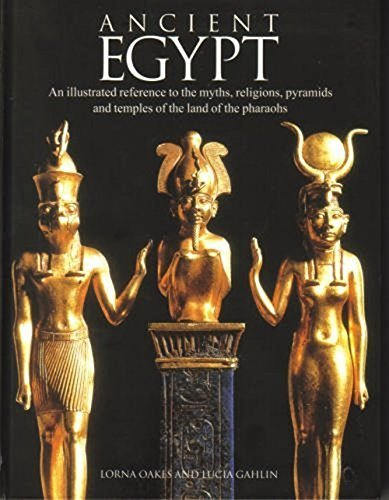 - Ancient Egypt: An Illustrated Reference to the Myths, Religions, Pyramids and Temples of the Land of the Pharaohs