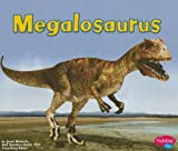 Megalosaurus (Dinosaurs and Prehistoric Animals)