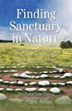 Finding Sanctuary in Nature, Jim PathFinder Ewing, 1844090957
