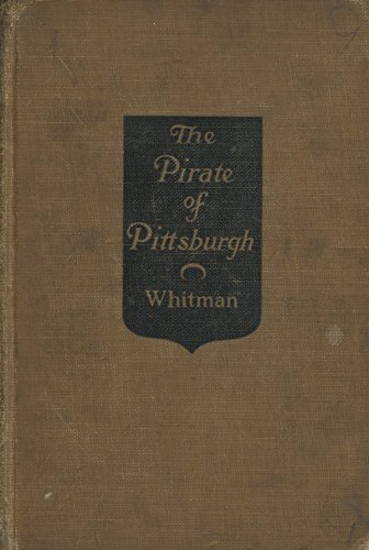 The Pirate of Pittsburgh (Pirates Cover Book Pittsburgh)