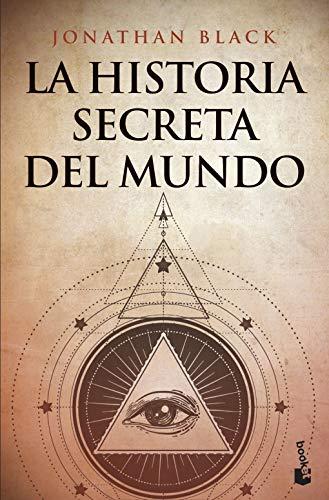 La historia secreta del mundo: 5 (Divulgación) por Jonathan Black,Robledillo Carro, Eva María