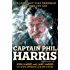 Captain Phil Harris: The Legendary Crab Fisherman, Our Hero, Our Dad